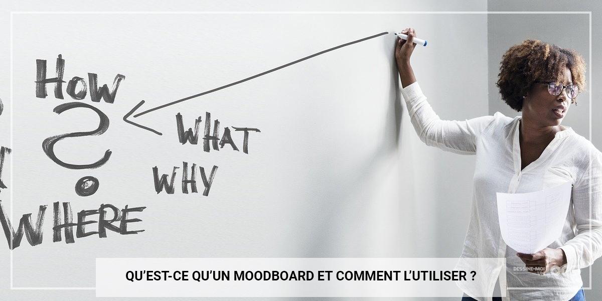 Qu'est-ce qu'un Moodboard et Comment l'utiliser ?