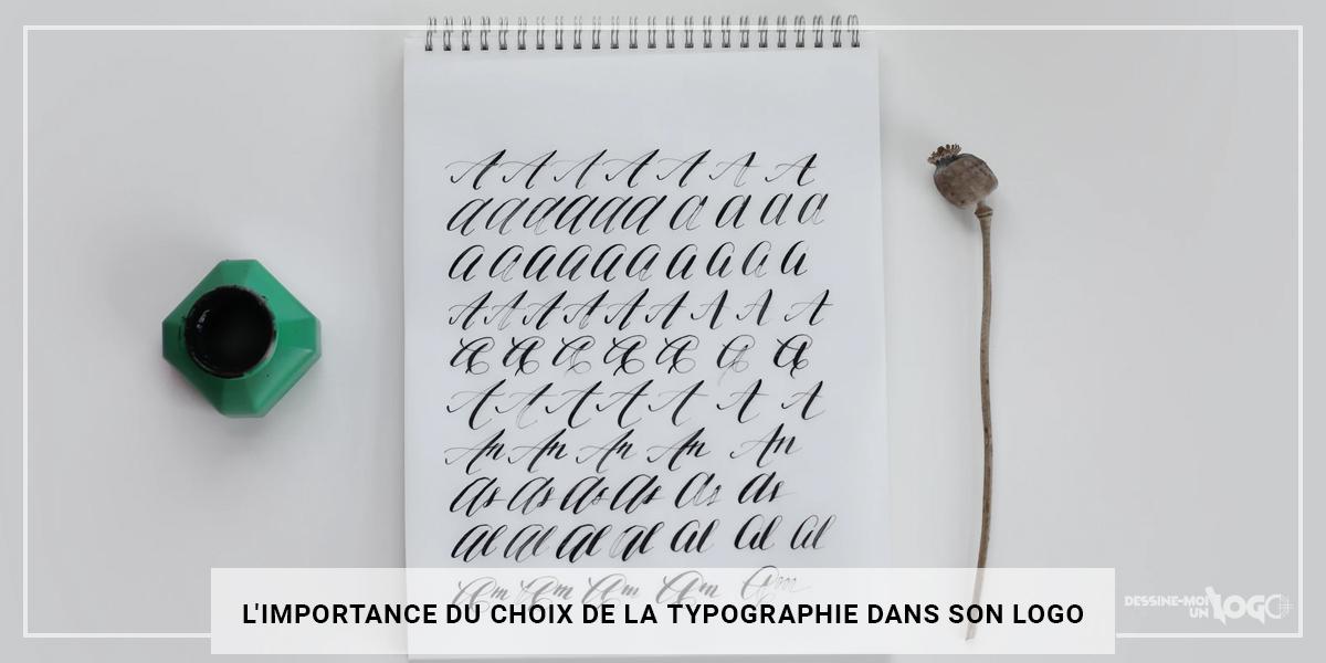 L'importance du choix de la typographie pour son logo